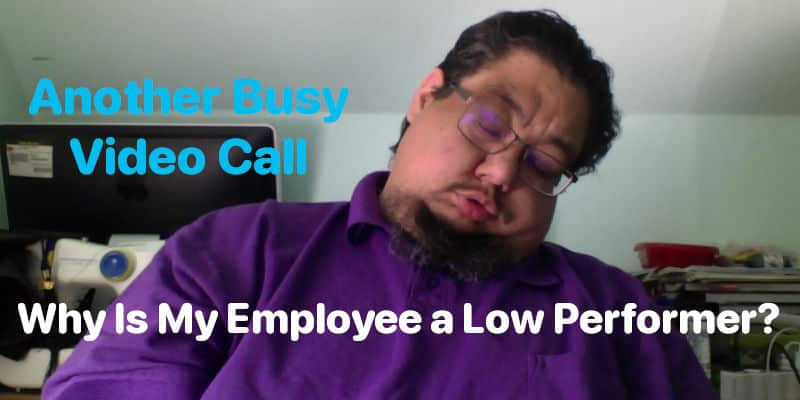 Why is my employee a low performer